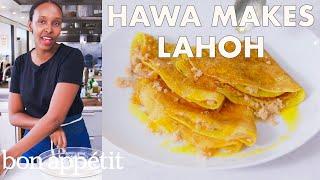Hawa Makes Somali Pancakes (Lahoh) | From the Test Kitchen | Bon Appétit