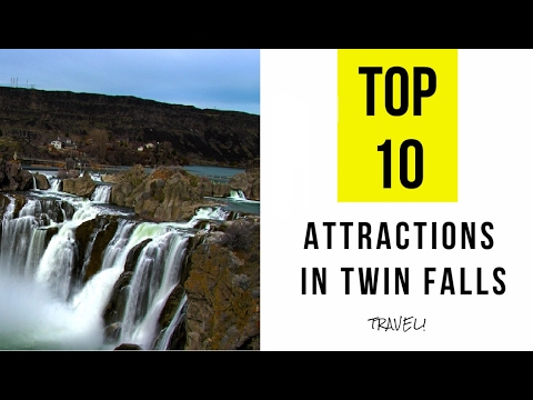 Top 10. Best Tourist Attractions in Twin Falls - Idaho