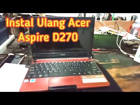 Cara Instal Notebook Acer D270 Windows 7
