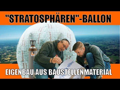 STRATOSPHÄRENBALLON DIY aus Baustellenmaterial - Wetterballo