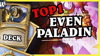 TOP1 DAB'S EVEN PALADIN - Hearthstone Deck Wild (Witchwood)