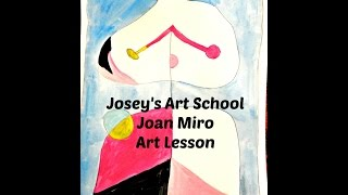 Joseys Art School Episode #78 Joan Miro Kids Art Lesson Portraits II