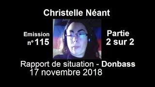 Christelle Néant Donbass SitRep n°115 ~ 17 nov 2018 partie 2 sur 2