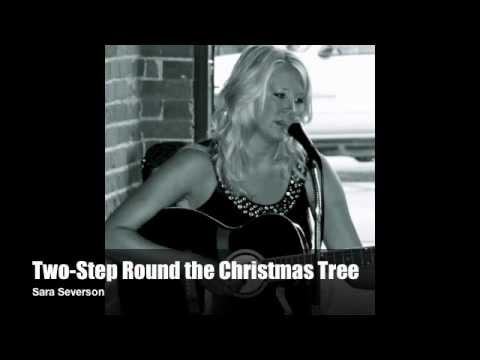 Two-Step Round The Christmas Tree - Sara Severson - YouTube