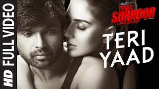 TERI YAAD Full Video Song HD-TERAA SURROOR