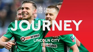 Lincoln City's Giant-Killing Journey | Emirates FA Cup