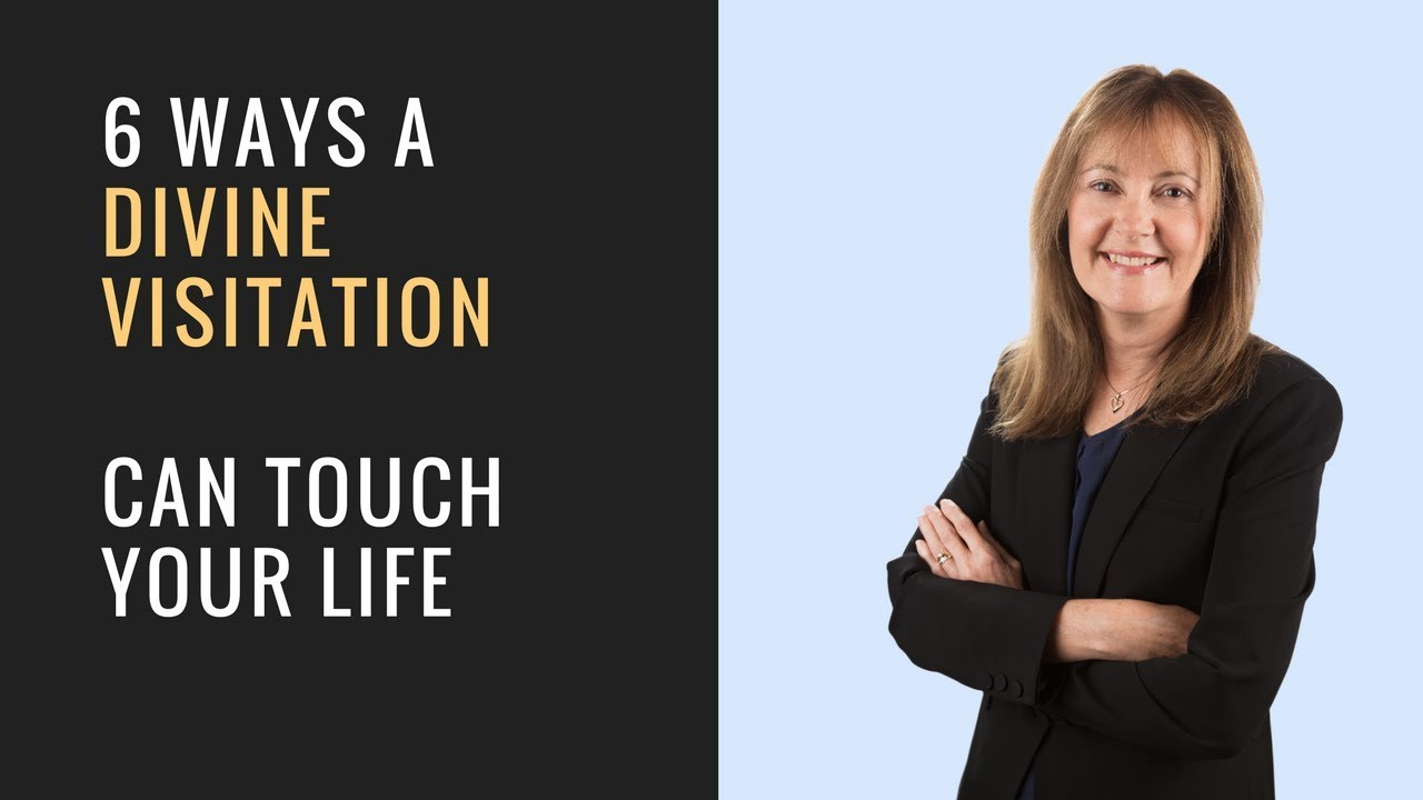 Divine Visitation: 6 Ways It Can Touch Your Life