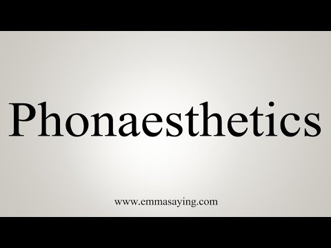 How To Pronounce Phonaesthetics