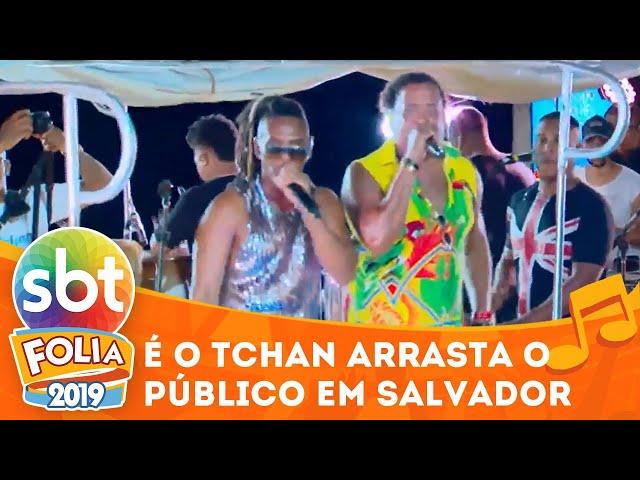 É o Tchan arrasta público em Salvador | SBT Folia 2019