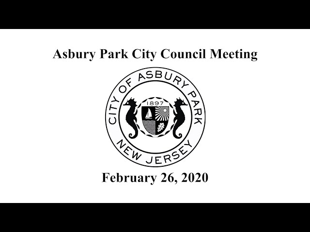 Asbury Park City Council Meeting - Feb. 26, 2020