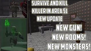 [ROBLOX] Survive and Kill the Killers in Area 51 New Update! (New Gun, New Rooms, New Monsters)