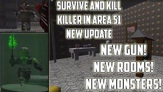 [ROBLOX] Survivre et tuer les tueurs dans la zone 51 Nouvelle mise à jour! (New Gun, New Rooms, New Monsters)