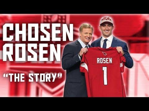 Josh Rosen || Chosen Rosen || Ultimate Highlights & Draft Story