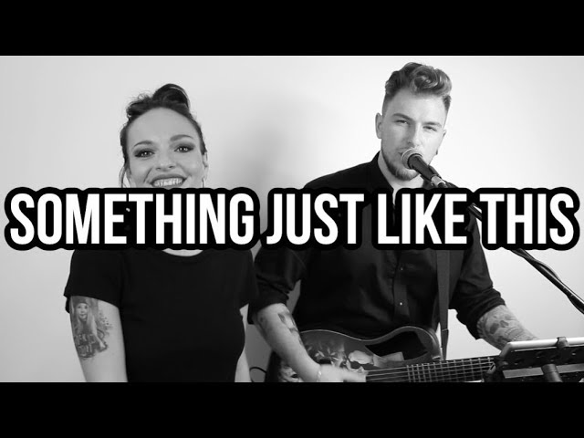 Something just like this - The Chainsmokers & Coldplay (Family Business Duo cover)