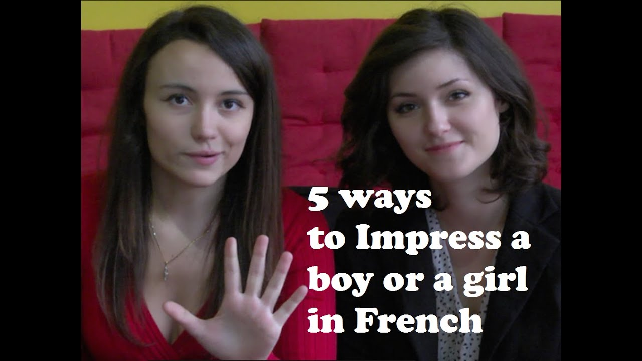 How can i learn to impress girls? | Yahoo Answers