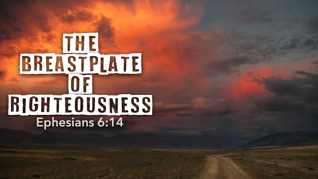 7 29 20 Agape Midweek The Breastplate Of Righteousness