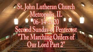 06-14-2020 The Marching Orders of Our Lord Part 2
