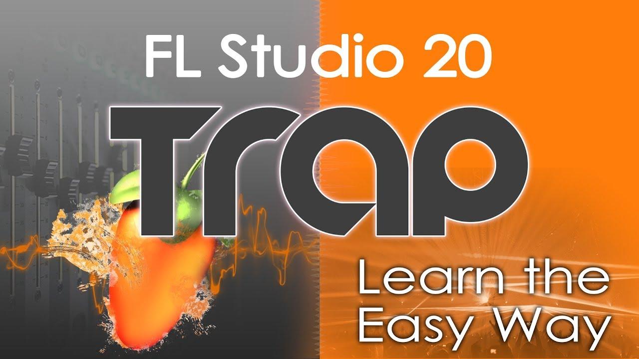 FL Studio Trap Tutorial