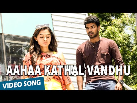 Official: Aahaa Kathal Vandhu Full Video Song | Valiyavan | Jai | Andrea Jeremiah | D.Imman