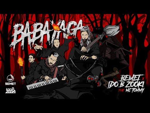 BEMET x Ido B Zooki - BABA YAGA(Feat. MC Tommy)