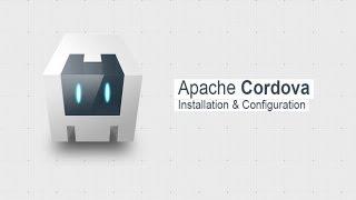 Tutoriel Apache Cordova - Installer et configurer Cordova