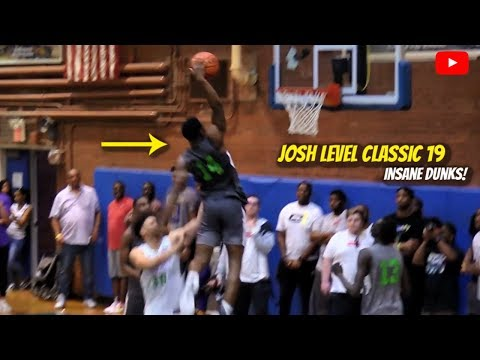 INSANE DUNKS! The Josh Level Classic SHUT DOWN THE CITY! 2019 Recap