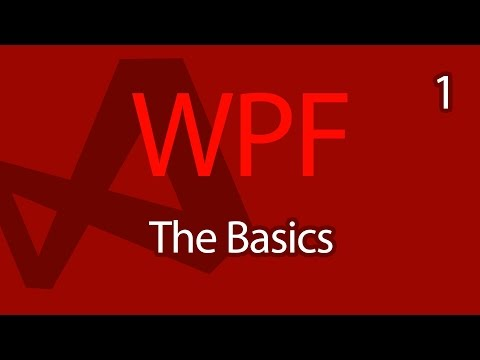 C# WPF UI Tutorials: 01 - The Basics