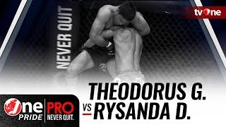[HD] Theodorus Ginting vs Rysanda J Dirgantara - One Pride Pro Never Quit #22