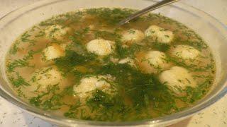 Этот суп хочется готовить снова и снова Куриный суп с картофельно сырными шариками
