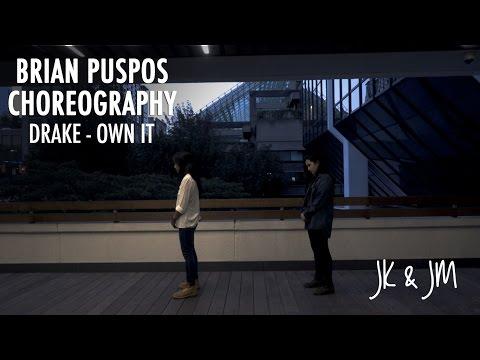 [OWN IT - DRAKE] BRIAN PUSPOS CHOREO DANCE COVER -- JK & JM 방탄소년단 [YOURS TRULY]