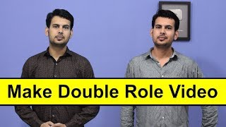 How To Make Double Role Video in PC