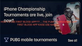 How to use first blood app?? ||firstblood kse use kare