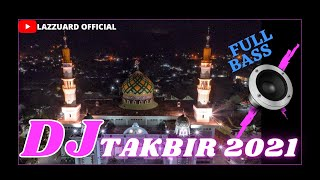 Download DJ TAKBIRAN FULL BASS VERSION    Dj Takbir Terbaru 2021 - DJ TAKBIR IDUL ADHA TERBARU