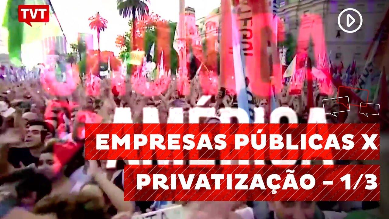 Resultado de imagem para empresas publicas x privatizacao