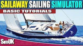 Sailaway the Sailing Simulator Tutorials (All the Basics)