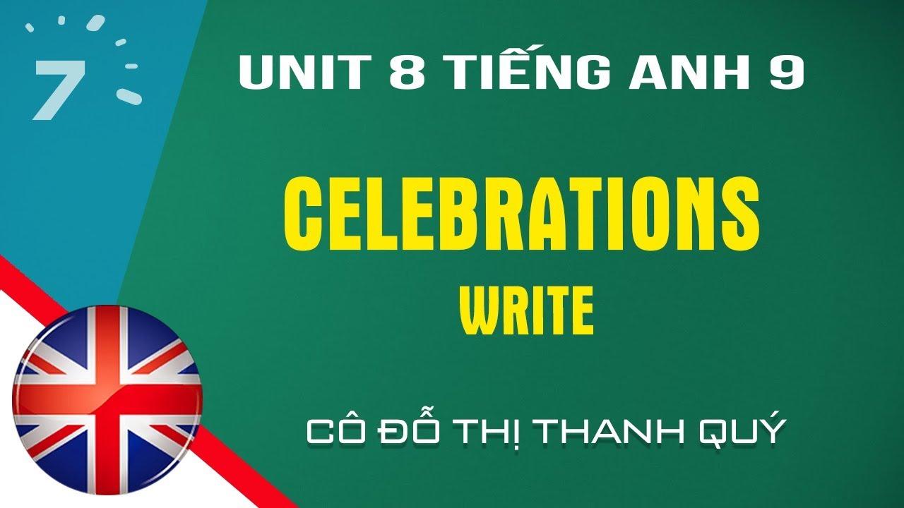 Unit 8: Write trang 70 SGK Tiếng Anh lớp 9 |HỌC247