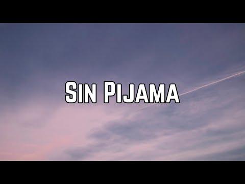 Becky G & Natti Natasha - Sin Pijama (Lyrics)