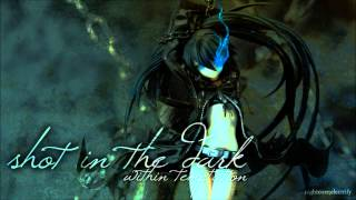 Nightcore - Shot In The Dark [Within Temptation]