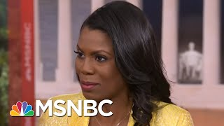 Omarosa Manigault: John Kelly 'Wanted To Intimidate Me' | Hardball | MSNBC
