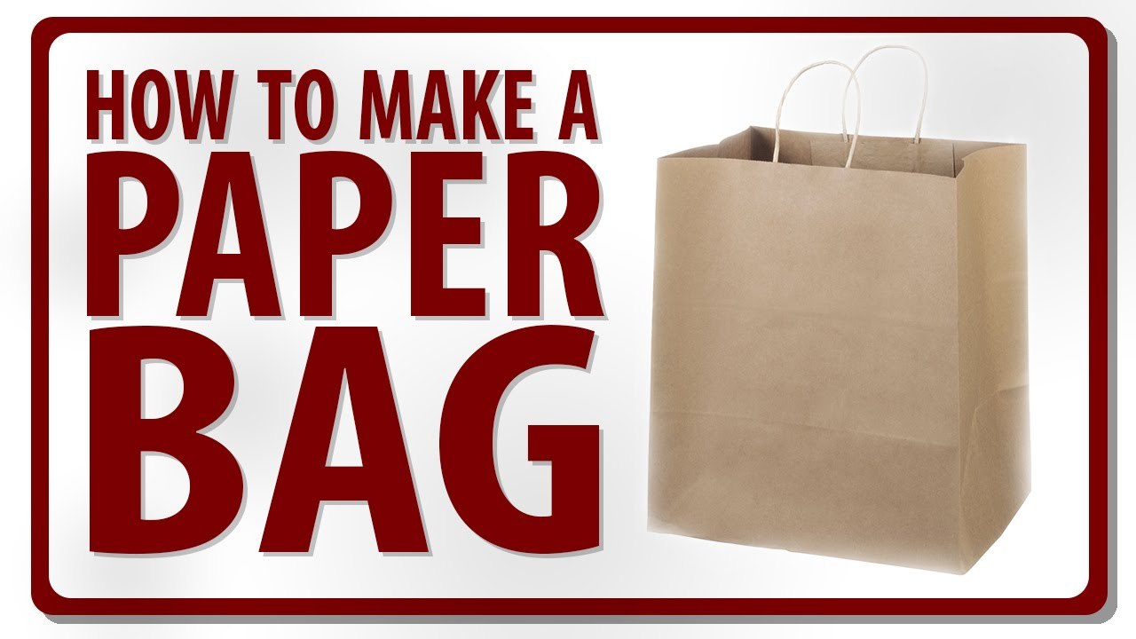 How To Make A Paper Bag Video By Rohit Youtube
