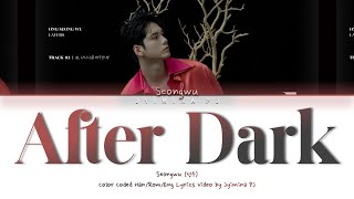 Download lagu Ong Seongwu (옹성우) - 'After Dark (또, 다시 나를 마주한 채)' Lyrics (Color Coded_Han_Rom_Eng)