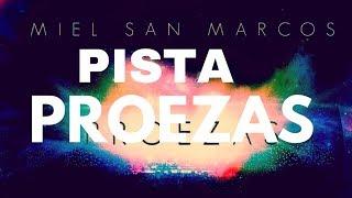 MEDLEY PROEZAS LETRA PISTA (SIN VOZ) MIEL SAN MARCOS para descargar