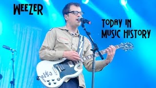 Today in Music History - Weezer Biography