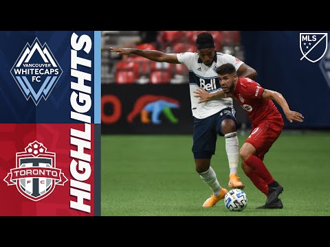 Vancouver Whitecaps Toronto Goals And Highlights