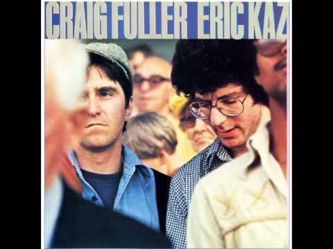 Craig Fuller Eric Kaz Track 1 - Feel That Way Again
