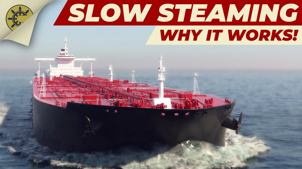 """What does """"Slow Steaming"""" mean?"""