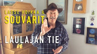 Lasse Hoikka & Souvarit - Laulajan Tie