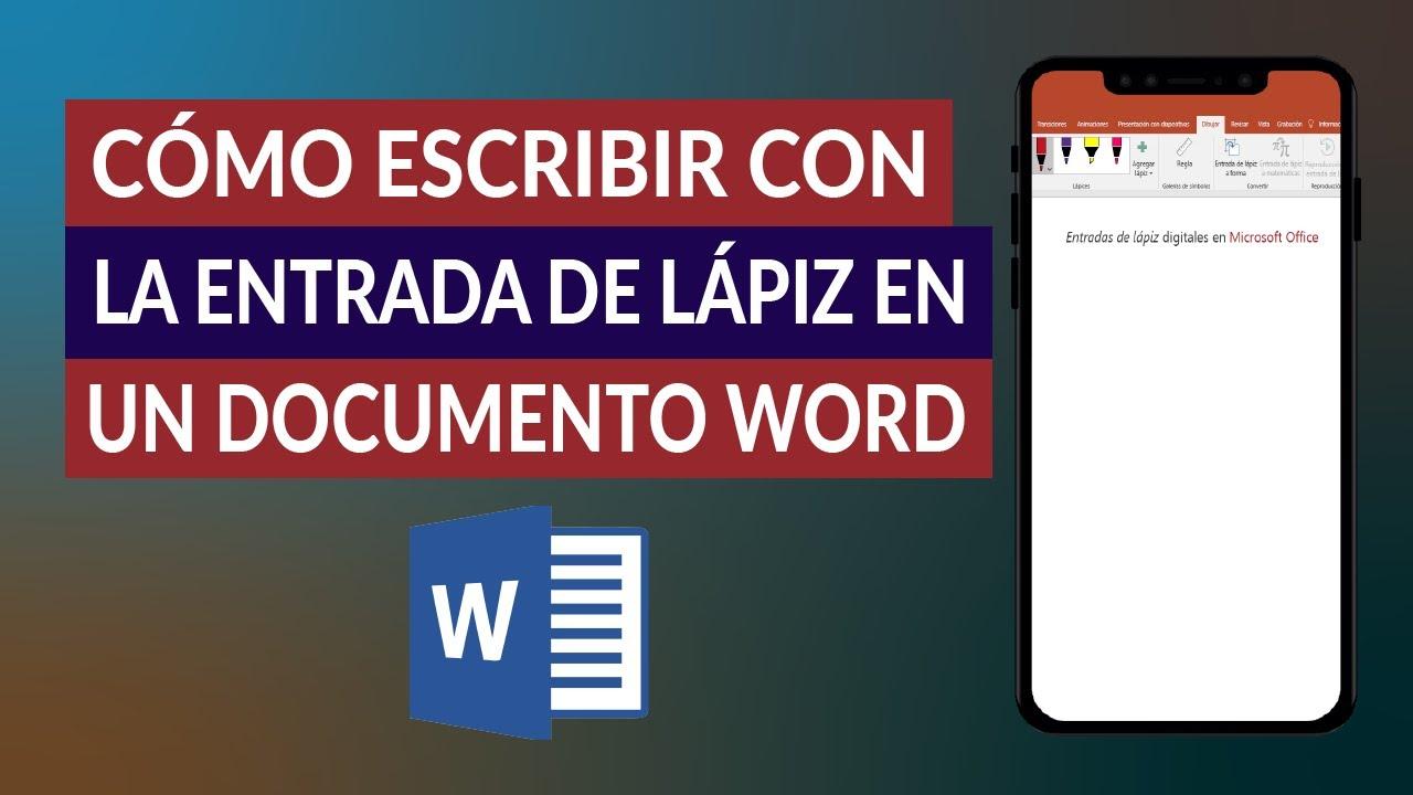 Cómo Escribir Con La Entrada De Lápiz En Un Documento De Word Ejemplo Mira Cómo Se Hace