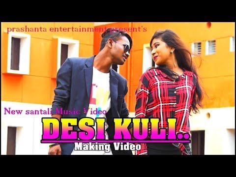 New Santali Music Viodeo DESI KULI   Making Video