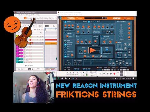 Reason Studios NEW INSTRUMENT   Friktion Modeled STRINGS   Soundtracks HERE WE COME!